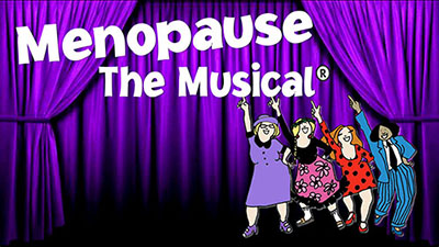 MENOPAUSE THE MUSICAL 2021